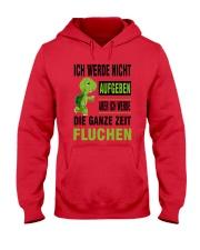 ICH WEDE NICHT AUFGEBEN Hooded Sweatshirt front