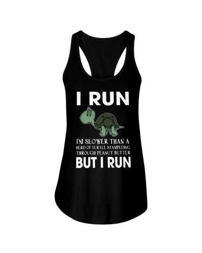 I RUN SLOWER THAN TURLTE