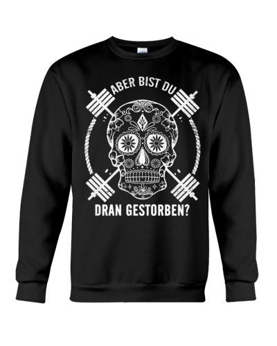 ABER BIST DU DRAN GESTORBEN