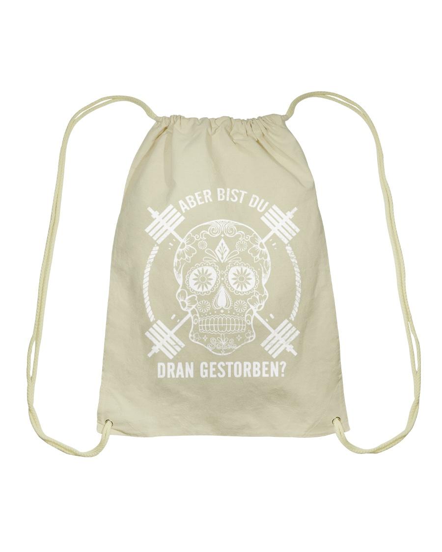 ABER BIST DU DRAN GESTORBEN Drawstring Bag