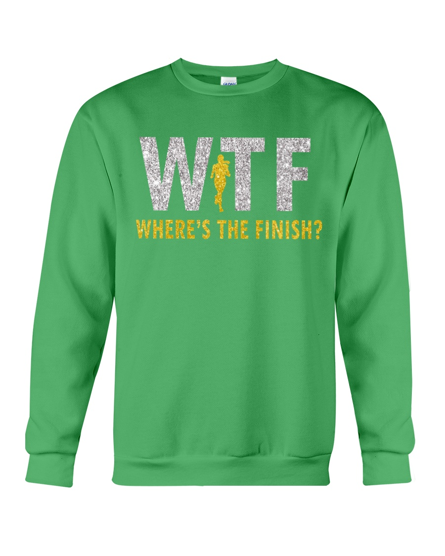 WHERE'S THE FINISH Crewneck Sweatshirt showcase