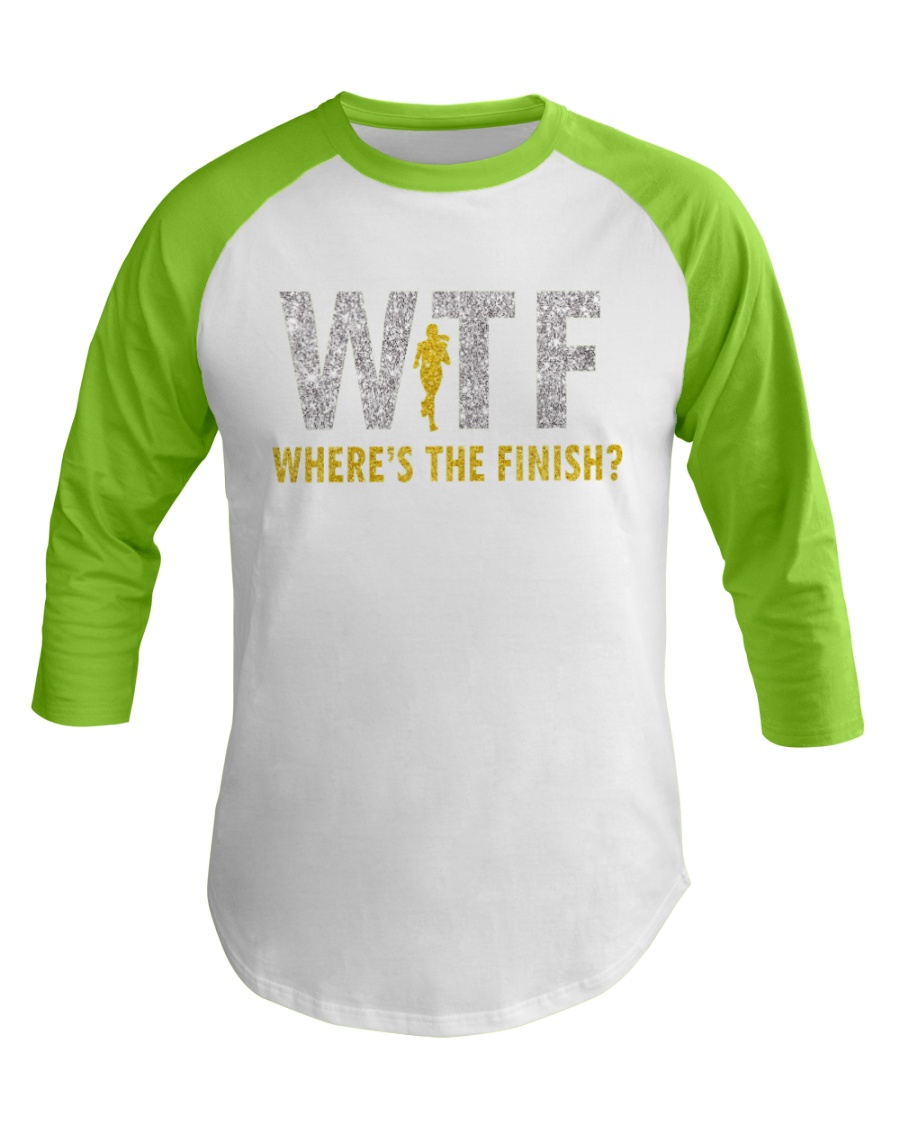 WHERE'S THE FINISH Baseball Tee showcase