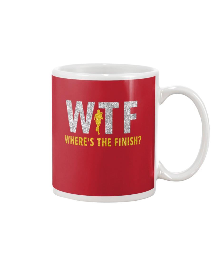 WHERE'S THE FINISH Mug