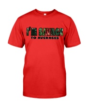 SAVAGE TO AVERAGES Premium Fit Mens Tee front