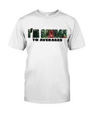 SAVAGE TO AVERAGES Premium Fit Mens Tee tile