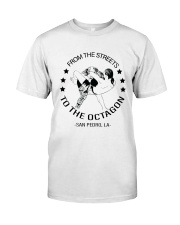 From The Streets To The Octagon  Premium Fit Mens Tee front