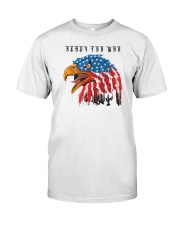 Ready For War Classic T-Shirt front