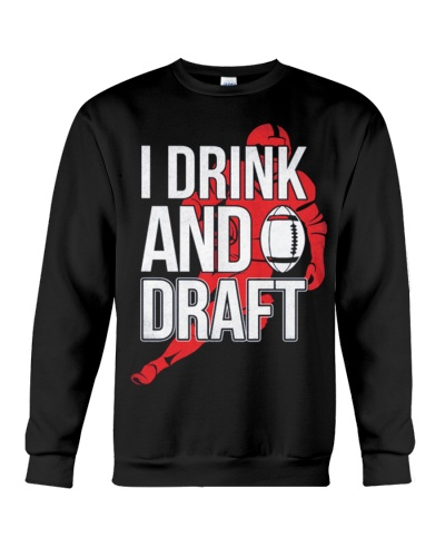 I Drink And Draft Funny Football Sports