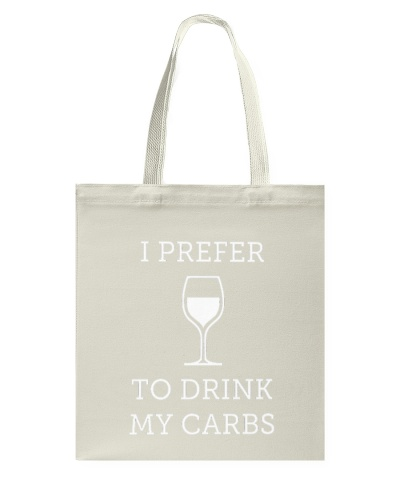 I Prefer To Drink My Carbs