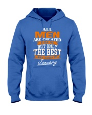 ONLY THE BEST ARE BORN IN JANUARY Hooded Sweatshirt front