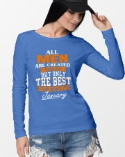 ONLY THE BEST ARE BORN IN JANUARY Long Sleeve Tee lifestyle-unisex-longsleeve-front-4
