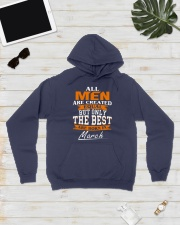 ONLY THE BEST ARE BORN IN MARCH Hooded Sweatshirt lifestyle-unisex-hoodie-front-8