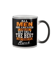 ONLY THE BEST ARE BORN IN MARCH Color Changing Mug tile