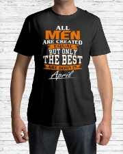 ONLY THE BEST ARE BORN IN APRIL Classic T-Shirt lifestyle-mens-crewneck-front-1