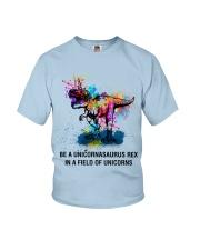 Be A Unicornasaurus Rex In A Field Of Unicorns Youth T-Shirt thumbnail