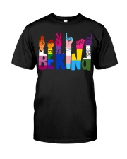 Be Kind Hand Signs LGBT Classic T-Shirt front