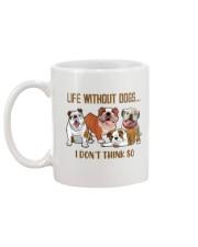 Life Without Bulldogs I Don't Think So Mug back