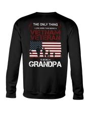 The Only Thing Vietnam Veteran Grandpa Crewneck Sweatshirt thumbnail