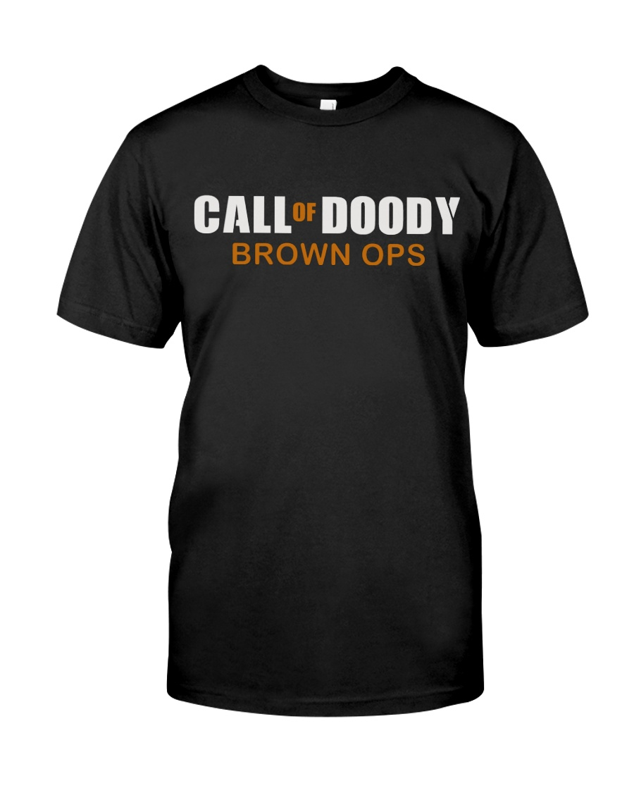 Call of Doody Brown ops - 1 DAY LEFT - GET YOU Classic T-Shirt