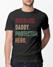 Husband Daddy Protector Hero - 1 DAY LEFT Classic T-Shirt lifestyle-mens-crewneck-front-13