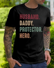 Husband Daddy Protector Hero - 1 DAY LEFT Classic T-Shirt lifestyle-mens-crewneck-front-7