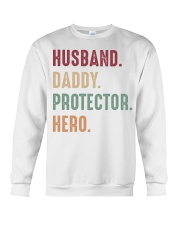 Husband Daddy Protector Hero - 1 DAY LEFT Crewneck Sweatshirt thumbnail