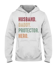 Husband Daddy Protector Hero - 1 DAY LEFT Hooded Sweatshirt thumbnail