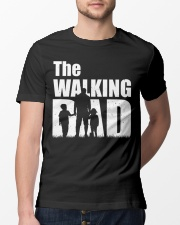 The Walking Dad - 1 DAY LEFT - GET YOU Classic T-Shirt lifestyle-mens-crewneck-front-13