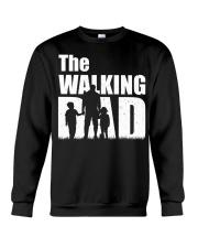 The Walking Dad - 1 DAY LEFT - GET YOU Crewneck Sweatshirt thumbnail