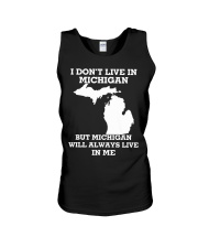 I don't live in Michigan but Michigan will always  Unisex Tank tile