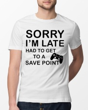 Sorry I'm late had to get to a poibnt Classic T-Shirt lifestyle-mens-crewneck-front-13