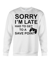 Sorry I'm late had to get to a poibnt Crewneck Sweatshirt thumbnail