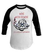 Wine with dewine Baseball Tee thumbnail