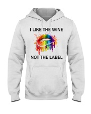 I Like the wine not the label Hooded Sweatshirt thumbnail
