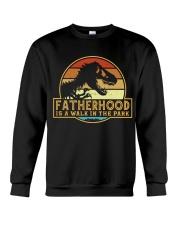 Fatherhood is a walk in the park Crewneck Sweatshirt thumbnail