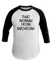 That woman from michigan Baseball Tee thumbnail
