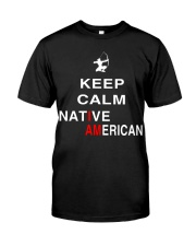 I am Native American Classic T-Shirt front