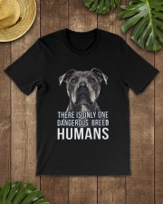 There is only one dangerous breed humans Classic T-Shirt lifestyle-mens-crewneck-front-18