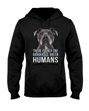 There is only one dangerous breed humans Hooded Sweatshirt thumbnail