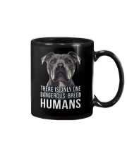 There is only one dangerous breed humans Mug thumbnail