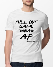 Pull out game weak af - Fatherhood Classic T-Shirt lifestyle-mens-crewneck-front-13