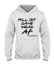 Pull out game weak af - Fatherhood Hooded Sweatshirt thumbnail