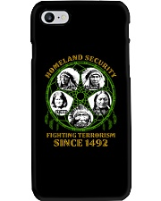 Homeland Security Fighting Terrorism Since 1492 Phone Case thumbnail
