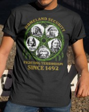 Homeland Security Fighting Terrorism Since 1492 Classic T-Shirt apparel-classic-tshirt-lifestyle-28