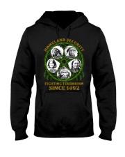 Homeland Security Fighting Terrorism Since 1492 Hooded Sweatshirt thumbnail