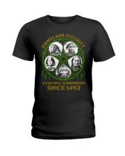 Homeland Security Fighting Terrorism Since 1492 Ladies T-Shirt thumbnail