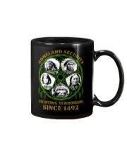 Homeland Security Fighting Terrorism Since 1492 Mug thumbnail
