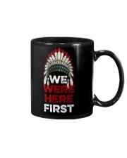 We Were Here First Mug thumbnail