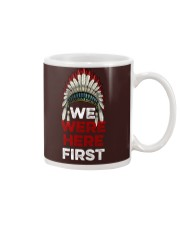 We Were Here First Mug front