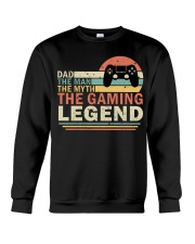 Dad The Man The Myth The Gaming The Legend Crewneck Sweatshirt thumbnail